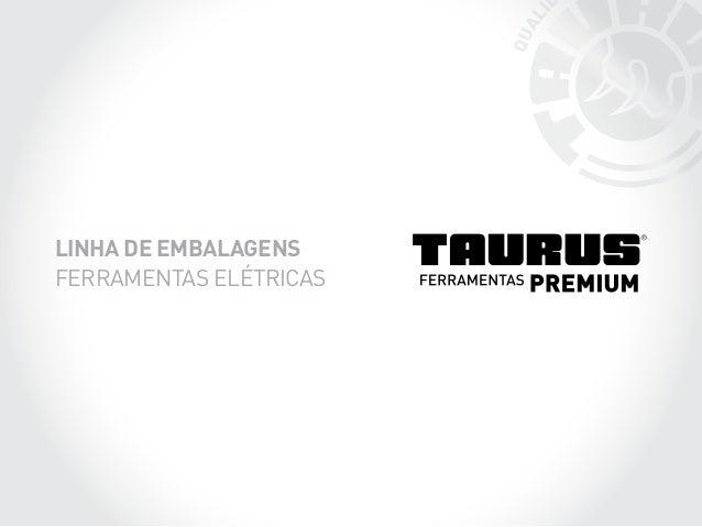 LINHA DE EMBALAGENS  FERRAMENTAS ELÉTRICAS