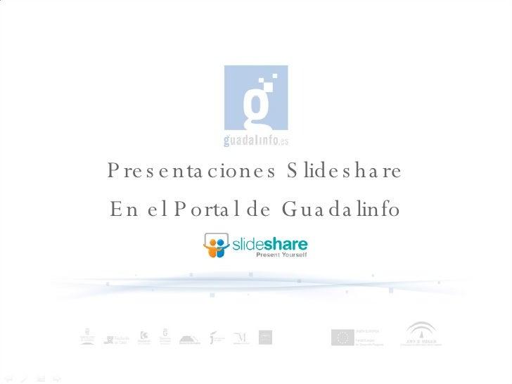 Presentaciones  Slideshare En  el  Portal de Guadalinfo
