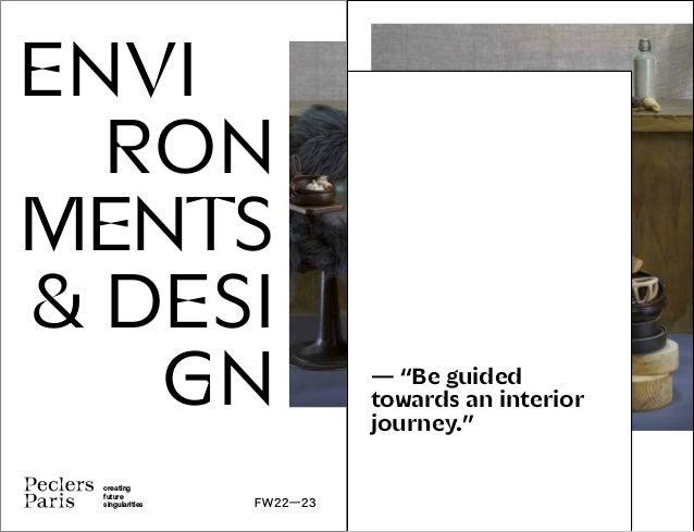 ENVIRONMENTS & DESIGN TRENDBOOK FW22-23 - PECLERS PARIS