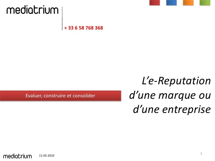 mediatrium                           + 33 6 58 768 368                                                      L'e-Reputation...