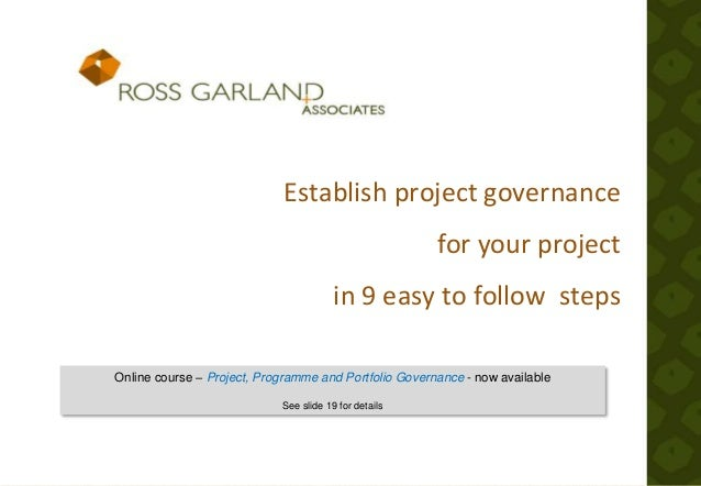 Establish project governance for your project in 9 easy to follow steps Online course – Project, Programme and Portfolio G...