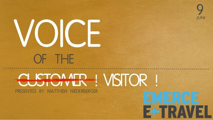 9VOICE                                    JUNI       OF THE CUSTOMER ! VISITOR !PRESENTED BY MATTHEW NIEDERBERGER