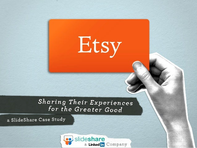 Sharing Their Experiences for the Greater Good  a Slideshare Case Study      5,s| ideshare a Linkedm Company
