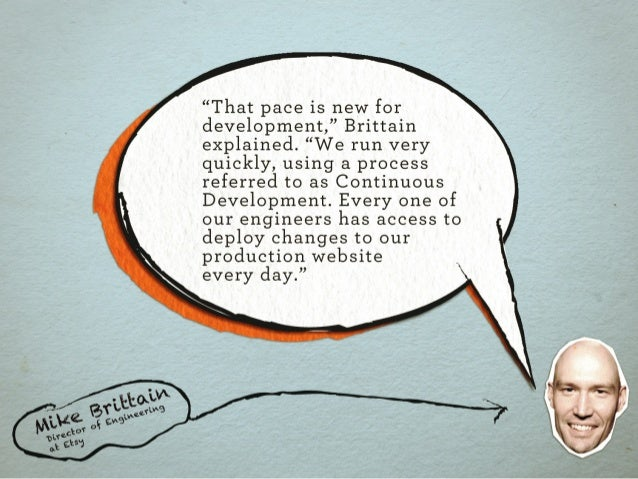 """.  """"That pace is new for  development, """" Brittain explained.  """"We run very quickly,  using a process referred to as Contin..."""