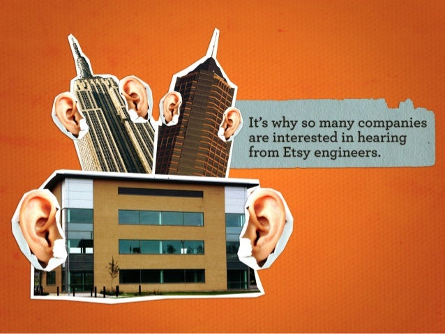 are interested in hearing from Etsy engineers.