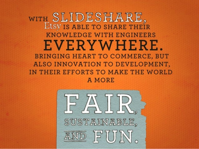 WITH SLIDESHARE,    ABLE TO SHARE THEIR KNOWLEDGE WITH ENGINEERS  Ii  ilj Kl:   J;   I.  If;  liflti ,  BRINGING HEART To ...