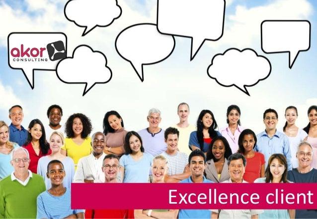 Excellence client