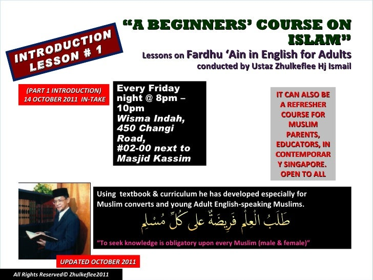 """"""" A BEGINNERS' COURSE ON ISLAM"""" Lessons on  Fardhu 'Ain in English for Adults conducted by Ustaz Zhulkeflee Hj Ismail INTR..."""