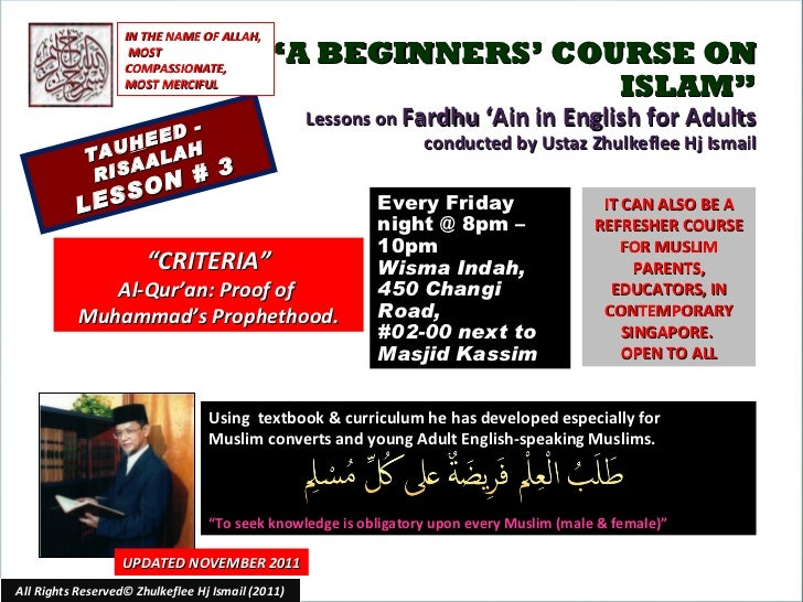 """"""" A BEGINNERS' COURSE ON ISLAM"""" Lessons on  Fardhu 'Ain in English for Adults conducted by Ustaz Zhulkeflee Hj Ismail TAU ..."""
