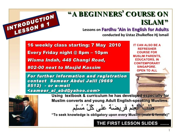 """"""" A BEGINNERS' COURSE ON ISLAM"""" Lessons on  Fardhu 'Ain in English for Adults conducted by Ustaz Zhulkeflee Hj Ismail 16 w..."""