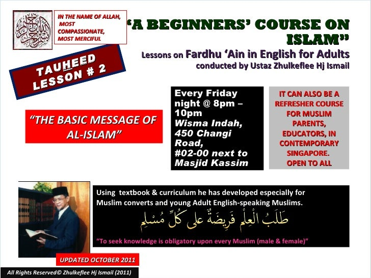 """ A BEGINNERS' COURSE ON ISLAM"" Lessons on  Fardhu 'Ain in English for Adults conducted by Ustaz Zhulkeflee Hj Ismail TAU ..."