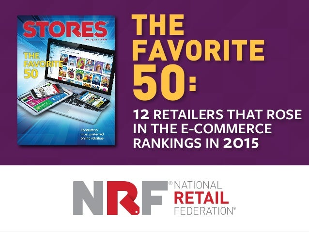 THE FAVORITE 50: 12 RETAILERS THAT ROSE IN THE E-COMMERCE RANKINGS IN 2015