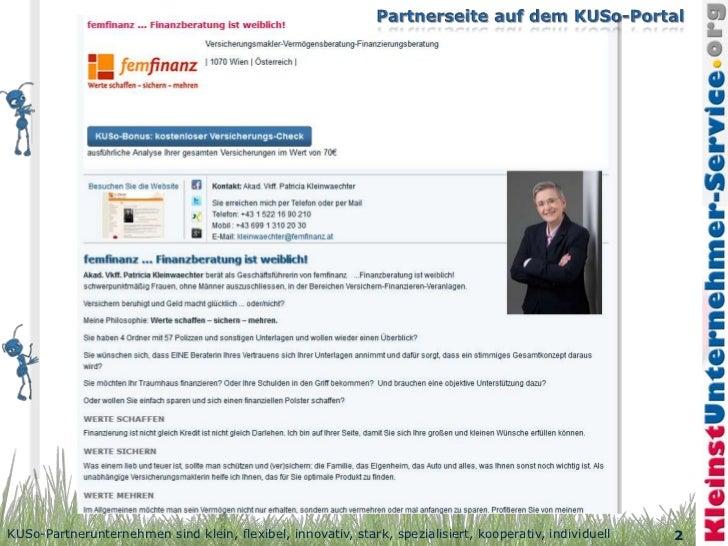 KUSo-Partnerunternehmen sind klein, flexibel, innovativ, stark, spezialisiert, kooperativ, individuell   2