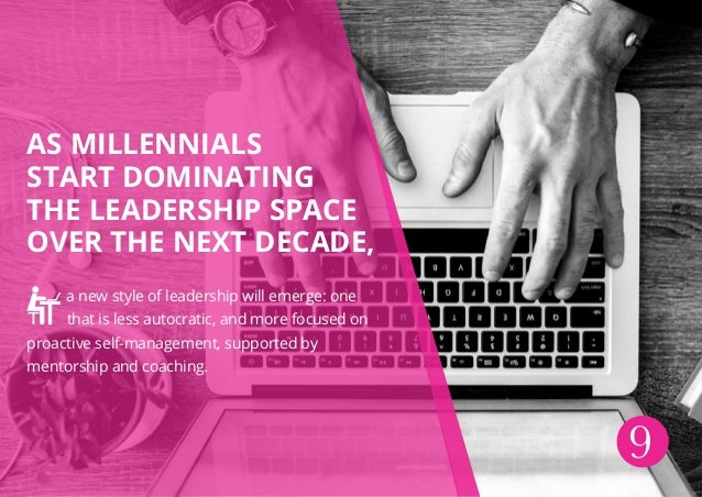 As millennials start dominating the leadership space over the next decade, a new style of leadership will emerge: one that...
