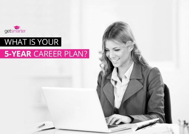 What is your 5-year career plan?