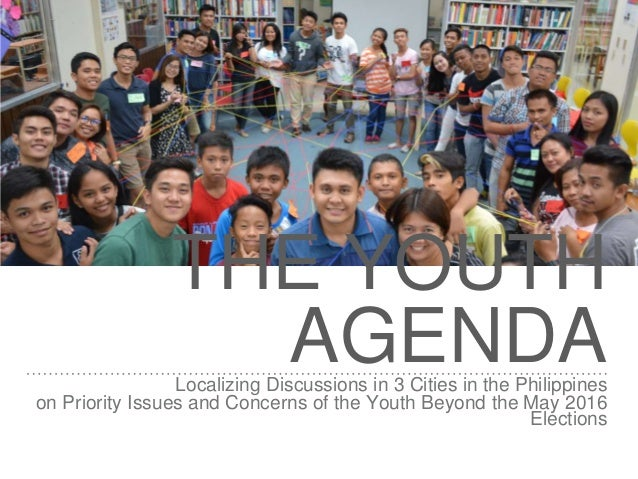 youth problems in the philippines Land reform issues and news on philippine agriculture from the department of   to win back youth to farming, show 'em there's cash in agriculture – dar.