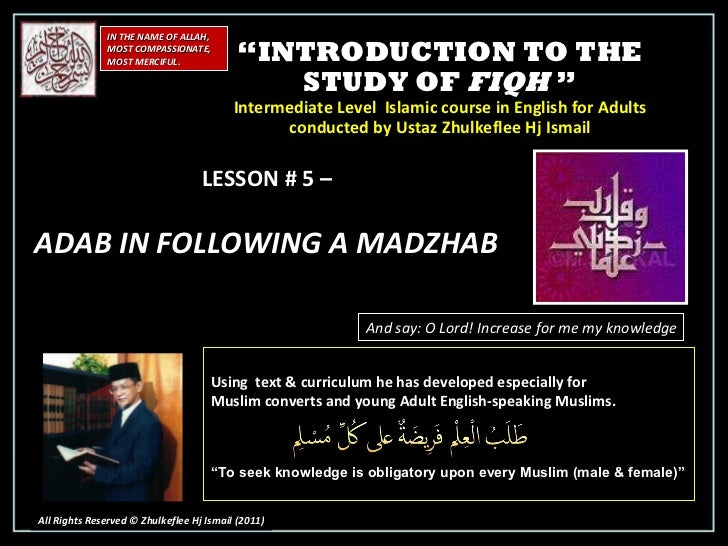 """ INTRODUCTION TO THE STUDY OF  FIQH  "" Intermediate Level  Islamic course in English for Adults conducted by Ustaz Zhulke..."