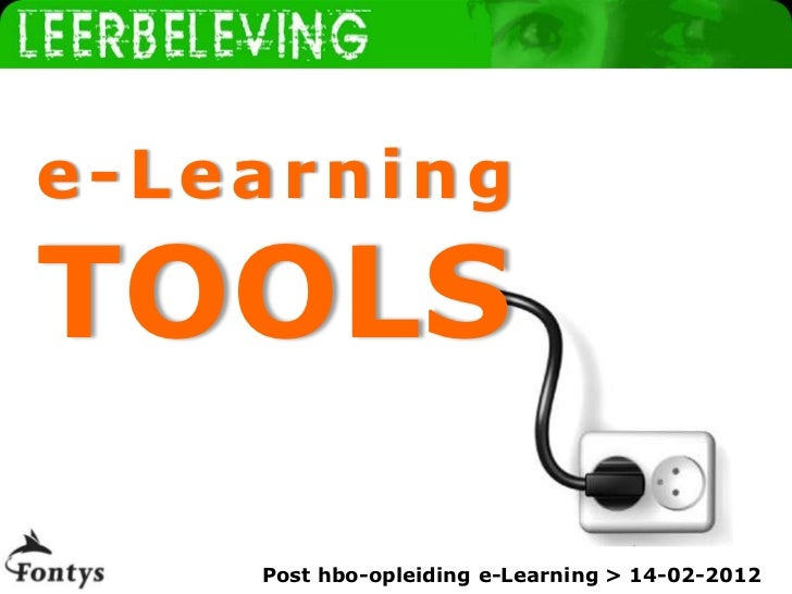 www.leerbeleving.nle-LearningTOOLS    Post hbo-opleiding e-Learning > 14-02-2012