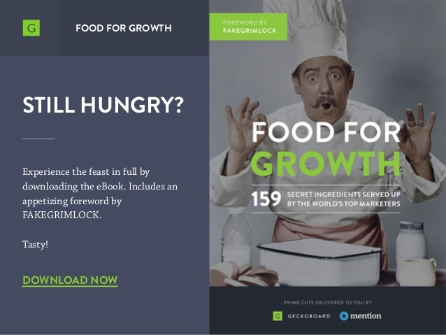 FOOD FOR GROWTH STILL HUNGRY? Experience the feast in full by downloading the eBook. Includes an appetizing foreword by FA...
