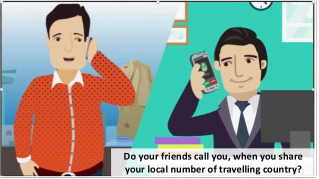 Do your friends call you, when you share your local number of travelling country?