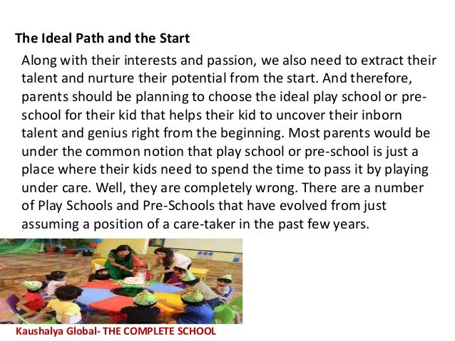 The Ideal Path and the Start Along with their interests and passion, we also need to extract their talent and nurture thei...