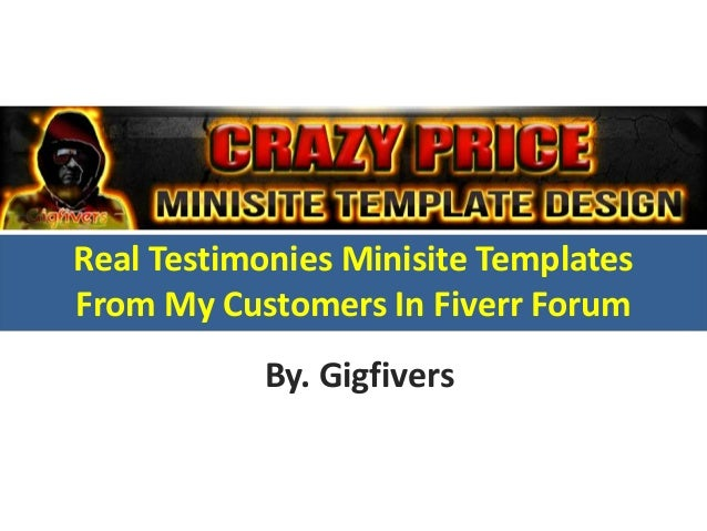 Real Testimonies Minisite Templates From My Customers In Fiverr Forum By. Gigfivers