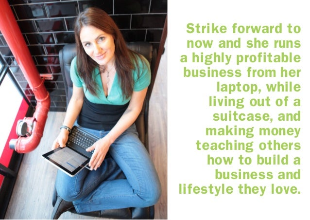 Natalie believes there's simply no better time than now to: create a virtual office from your laptop and feel free to leav...