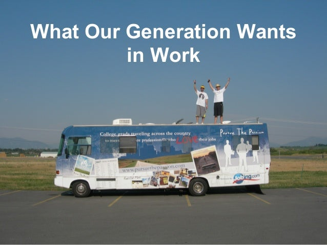 What Our Generation Wants in Work