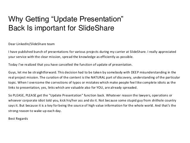 "Why Getting ""Update Presentation"" Back Is important for SlideShare Dear LinkedIn/SlideShare team I have published bunch of..."