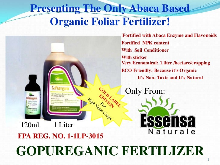 Presenting The Only Abaca Based       Organic Foliar Fertilizer!                          Fortified with Abaca Enzyme and ...