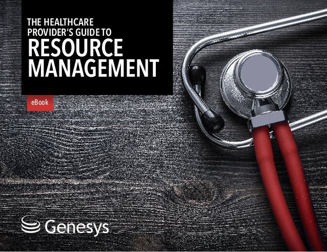 The Healthcare Provider's Guide to Resource Management