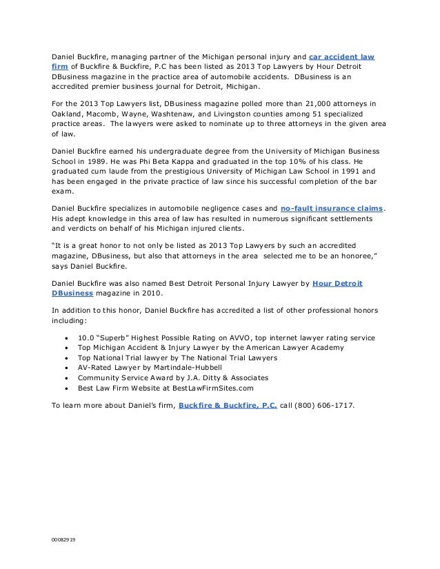 Daniel Buckfire, managing partner of the Michigan personal injury and car accident lawfirm of Buckfire & Buckfire, P.C has...