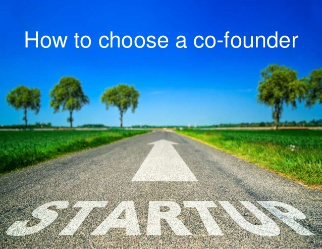 How to choose a co-founder 1