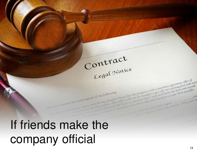 If friends make the company official 14