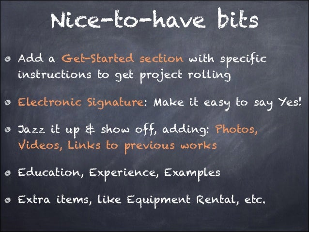 Nice-to-have bits Add a Get-Started section with specific instructions to get project rolling Electronic Signature: Make i...