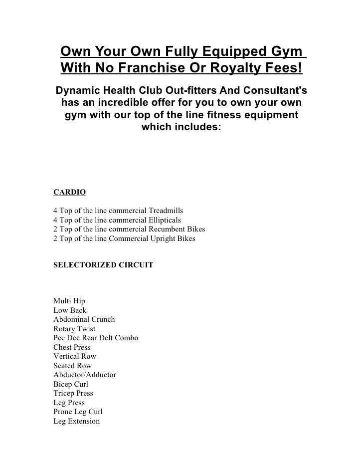 Own Your Own Fully Equipped Gym   With No Franchise Or Royalty Fees! Dynamic Health Club Out-fitters And Consultant's  has...
