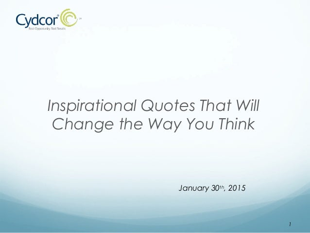 Inspirational Quotes That Will Change The Way You Think Cydcor