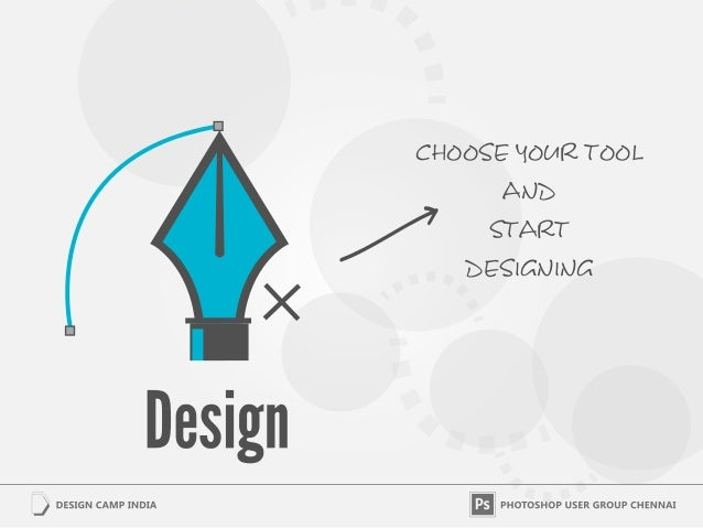 cHOOSE YOUR TOOL      AND     START   DESIGNING