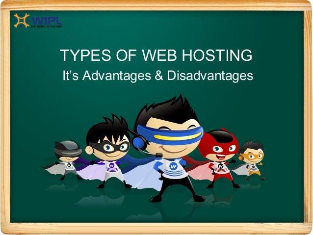 TYPES OF WEB HOSTINGIt's Advantages & Disadvantages