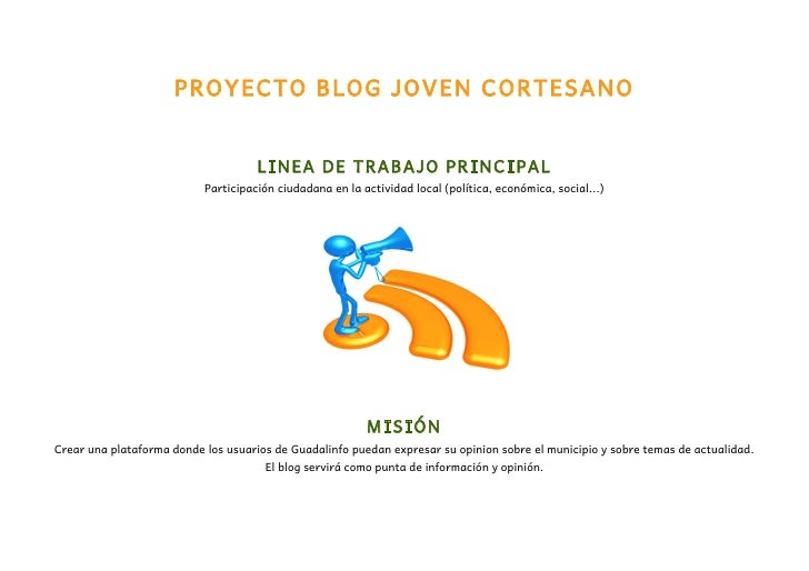 PROYECTO BLOG JOVEN CORTESANO                                     LINEA DE TRABAJO PRINCIPAL                           Par...