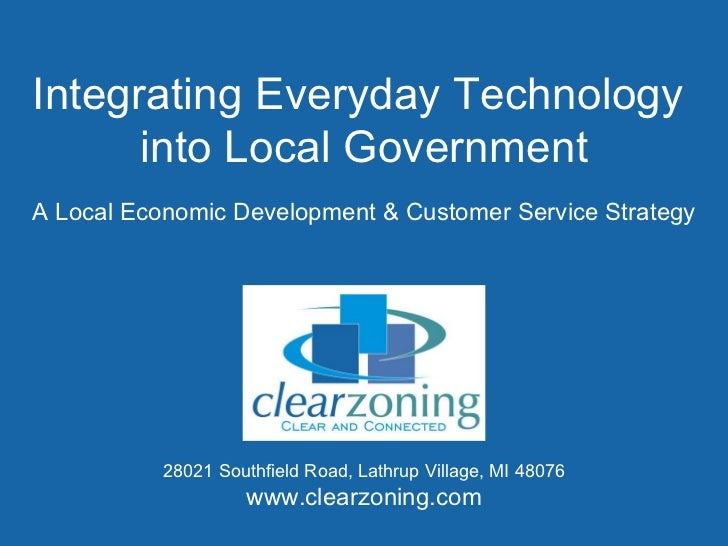 Integrating Everyday Technology  into Local Government A Local Economic Development & Customer Service Strategy 28021 Sout...