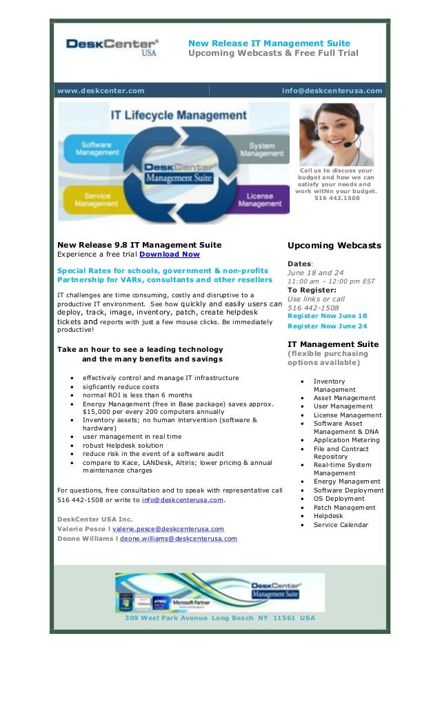 New Release IT Management Suite Upcoming Webcasts & Free Full Trial www.deskcenter.com info@deskcenterusa.com New Release ...