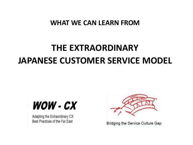 WHAT WE CAN LEARN FROM THE EXTRAORDINARY JAPANESE CUSTOMER SERVICE MODEL