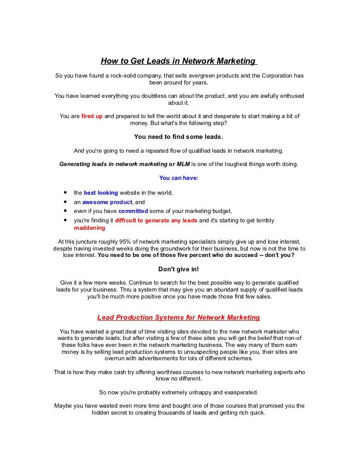 How to Get Leads in Network MarketingSo you have found a rock-solid company, that sells evergreen products and the Corpora...