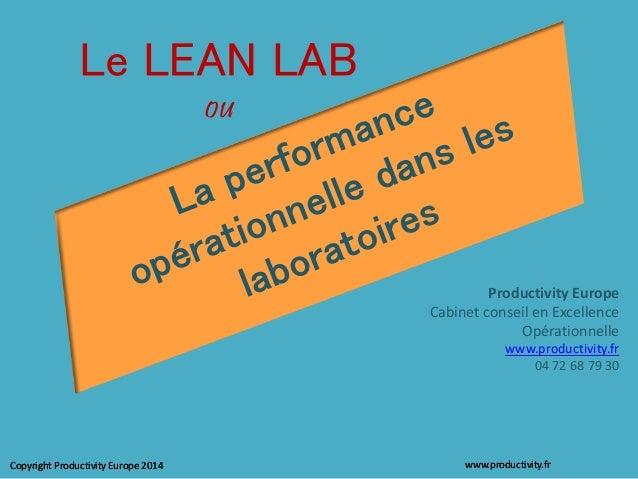 La performance Lean dans les laboratoires pharmaceutiques, d'analyses environnementales et les centres de recherche