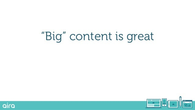 """""""Big"""" content is great"""