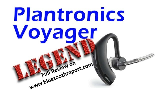 Plantronics Voyager Legend Bluetooth Headset User Manual