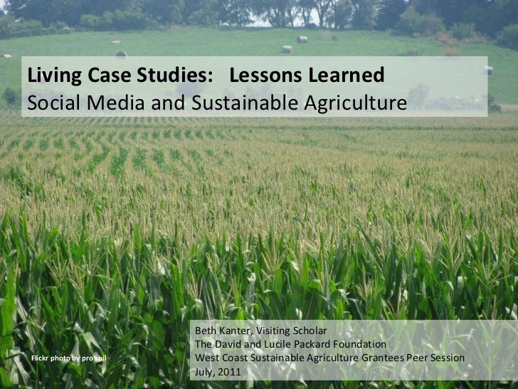 Flickr photo by pro soil Living Case Studies:  Lessons Learned  Social Media and Sustainable Agriculture Beth Kanter, Visi...