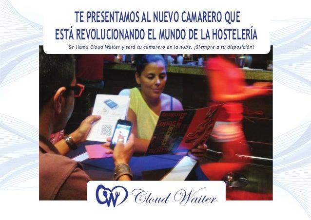 TE PRESENTAMOS AL NUEVO CAMARERO QUEESTÁ REVOLUCIONANDO EL MUNDO DE LA HOSTELERÍA   Se llama Cloud Waiter y será tu camare...