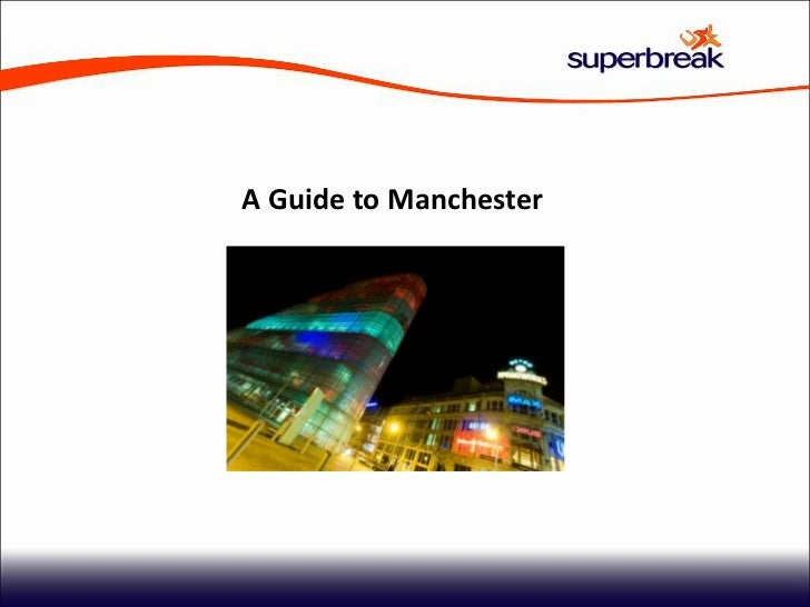 A Guide to Manchester